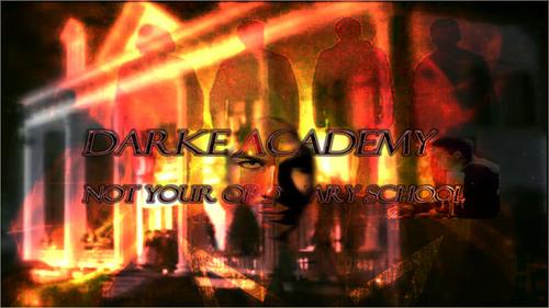 Darke Academy - A school like no other.
