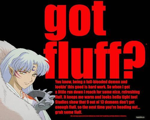 Got FLuff?