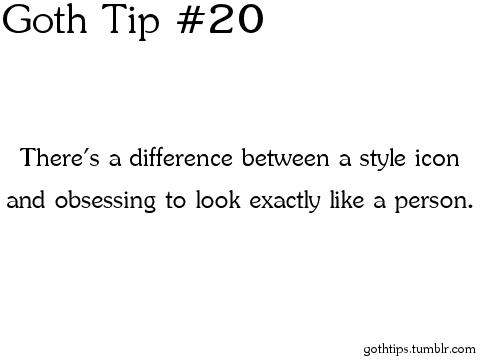 Goth Tip #20