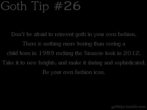 Goth Tip #26