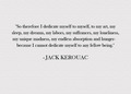 Jack Kerouac Quote - creative-outlet photo