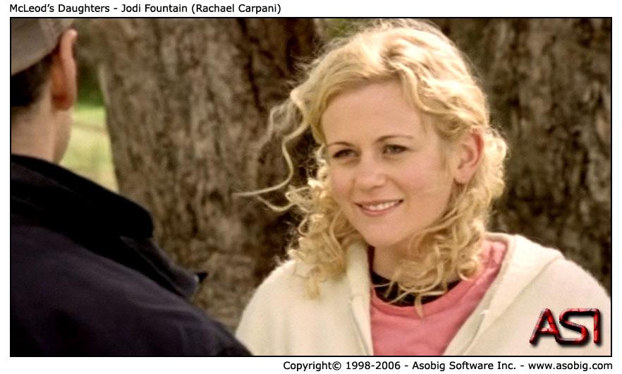 McLeod's Daughters - Jodi Fountain (Rachael Carpani)