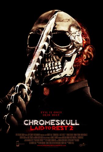 ChromeSkull: Laid to Rest 2 Posters