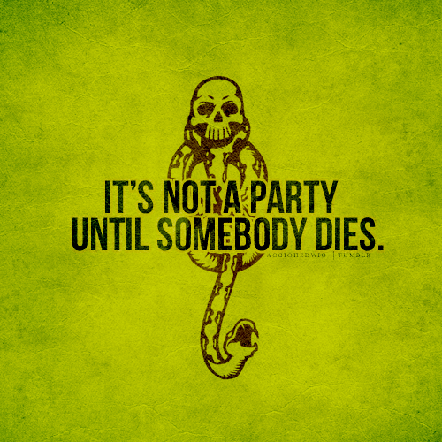 Death Eaters motto