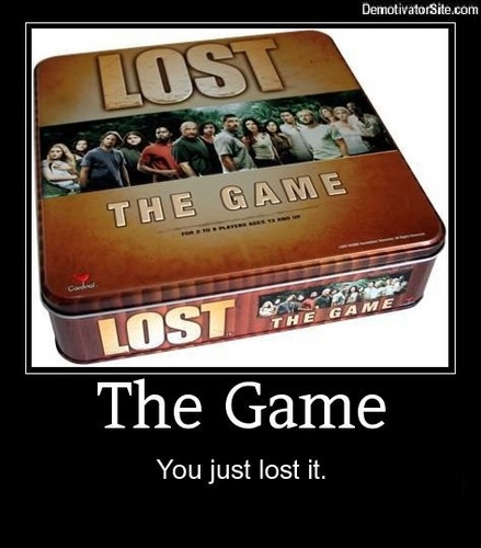 Lost.. the Game!