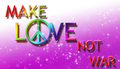 Make love not war - world-peace photo