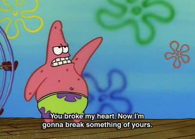 Awww...poor Patrick