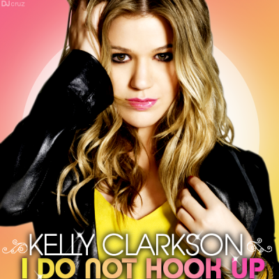 i do not hook up kelly clarkson free download Download kelly clarkson mp3 kelly clarkson download high quality complete mp3 albums login:  download: 3 kelly clarkson - i do not hook upmp3: 650 mb.