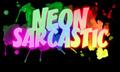 Neon Sarcastic