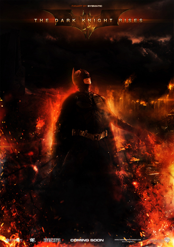 The Dark Knight Rises wallpaper containing a fire and a fire called The Dark Knight Rises Poster
