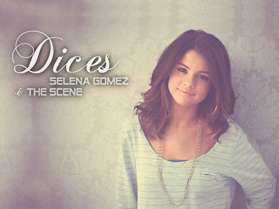 Dices - Selena Gomez Wallpaper  23537588