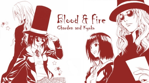 Blood & Fire, Charden and Kyoko