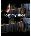 I lost my shoe .... =(