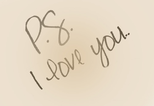 In Ps.I love you | ♥