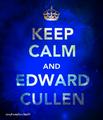 Keep Calm and Edward Cullen