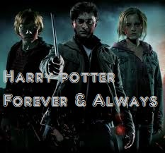 Harry Potter-Forever and Always