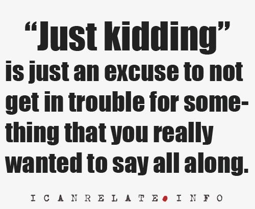 Random پیپر وال entitled Just Kidding