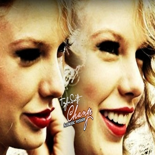 Taylor pantas, swift - Change --Acoustic Version-- fanmade single cover
