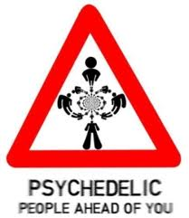 psychedelic people ahead of you!