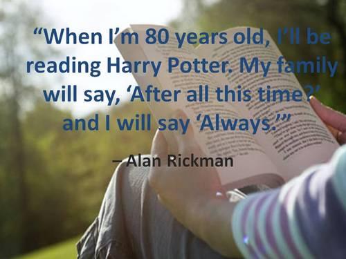 Alan Rickman...