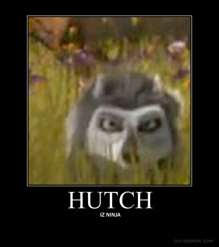 Hutch demotivational