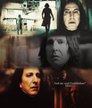 And my soul? - severus-snape fan art