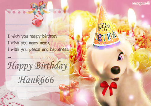 Happy Birthday Hank666. XD