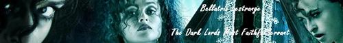 Bellatrix Lestrange: The Dark Lords Most Faithful Servant-Banner ReDone