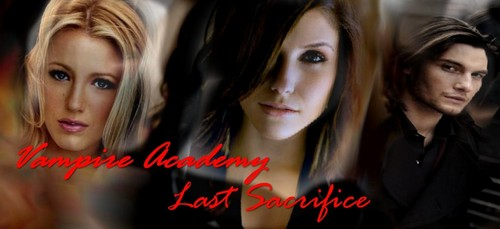 Vampire Academy achtergrond with a portrait titled last sacrifice