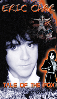 Eric Carr...Tale of the শিয়াল