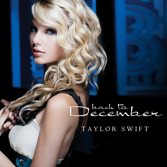 Taylor swift back to december mp3 download waptrick