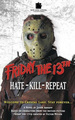 Hate, Kill, Repeat - friday-the-13th fan art