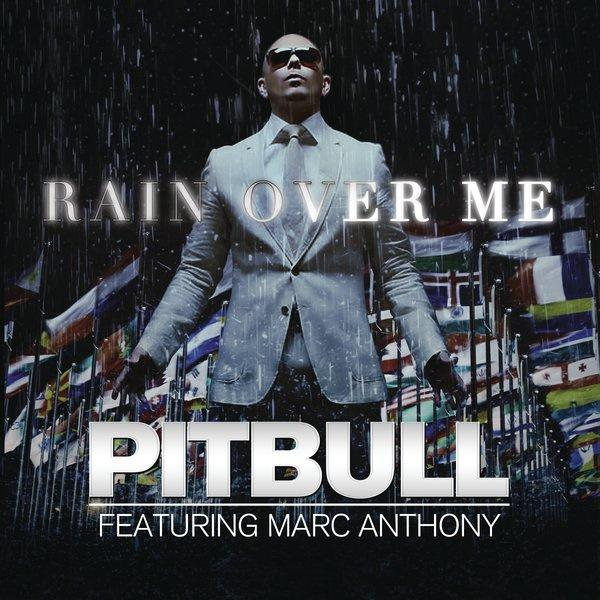Pitbull rapper pitbull rain over me