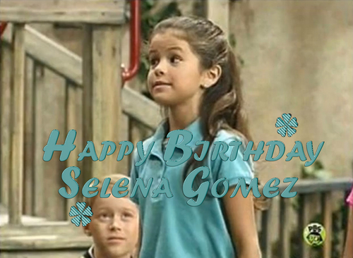 Selena Gomez Little - To Birthday