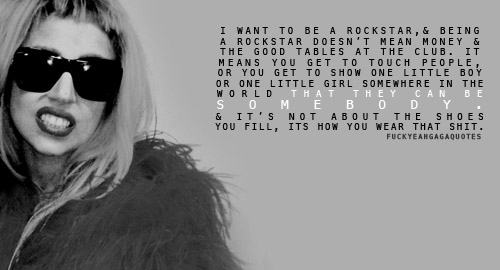 lady gaga quotes and sayings - photo #14