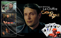 Mads Mikkelsen as Le Chiffre in James Bond 007 Casino Royale