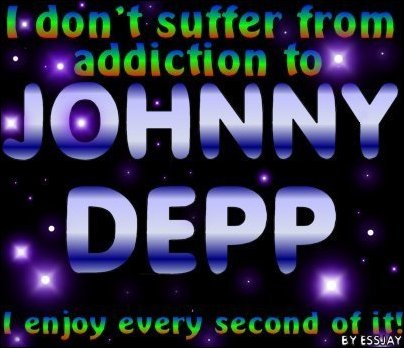 The Johnny Depp addiction