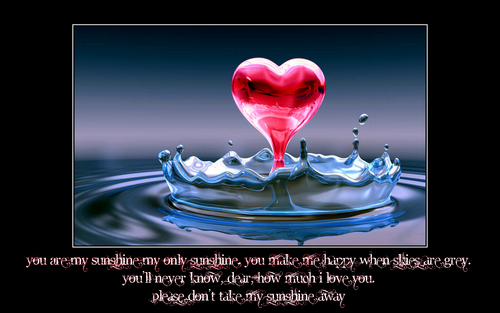 love quotes wallpaper with a vodka martini, a martini, and a strawberry daiquiri called You are My Sunshine