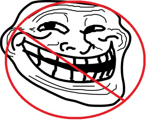 No meer internet trolls!