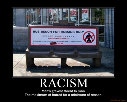 Racism man's great threat