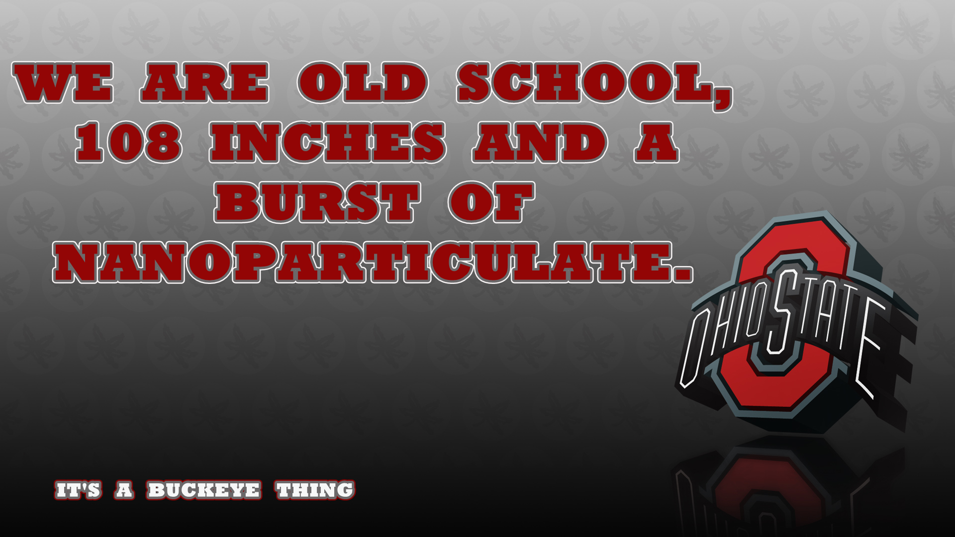 We Are Old School Ohio State Footbal Wallpaper 24526618 Fanpop