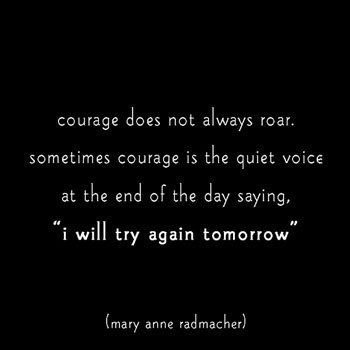 quotes about courage. Quote Contest: Courage