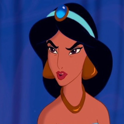 If Jasmine Were To Ask You For Advice What Would You Tell Angry Princess