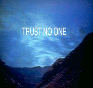 Trust No One  The Erlenmeyer  X Files Trust No One Poster