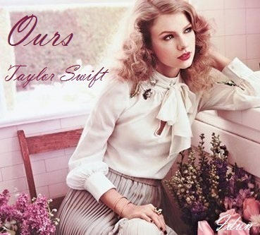 ours taylor swift