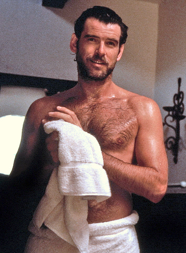 DO YOU LIKE PIERCE BROSNAN WHEN HE WAS SHIRTLESS?