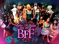 who is bff in her tv show Paris Hilton's My New BFF 1?