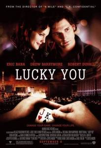 "What is the name of his character in ""Lucky You""?"