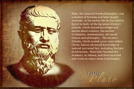 Plato had a knowledge in The Law of Attraction