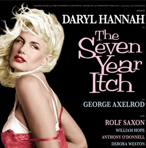 In what year Daryl Hannah played in the theatrical play,SEVEN YEARS ITCH?